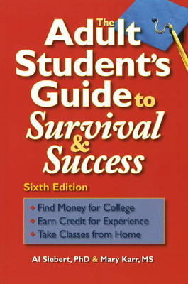 Adult Student's Guide to Survival & Success by Al Siebert image
