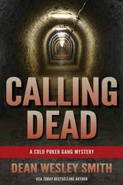 Calling Dead by Dean Wesley Smith