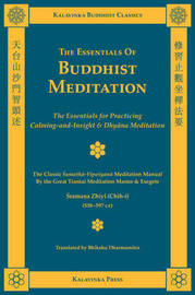 The Essentials of Buddhist Meditation by Shramana Zhiyi