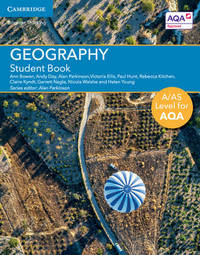 A/AS Level Geography for AQA Student Book by Ann Bowen