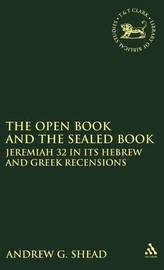 The Open Book and the Sealed Book by Andrew G Shead image