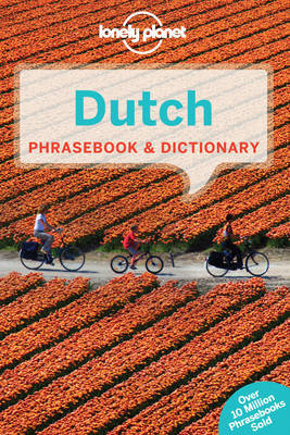 Lonely Planet Dutch Phrasebook & Dictionary by Lonely Planet