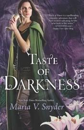 Taste of Darkness by Maria V Snyder