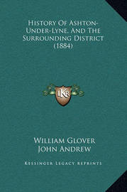 History of Ashton-Under-Lyne, and the Surrounding District (1884) by William Glover image