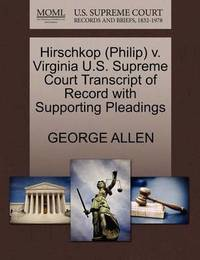 Hirschkop (Philip) V. Virginia U.S. Supreme Court Transcript of Record with Supporting Pleadings by George Allen