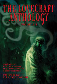 Lovecraft Anthology Vol I by H.P. Lovecraft