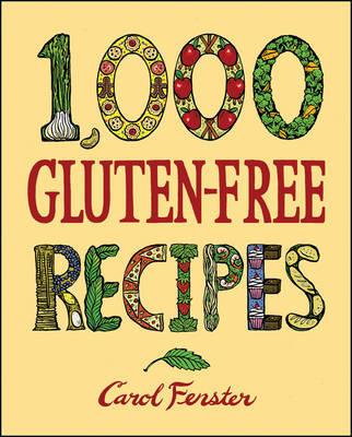 1,000 Gluten-free Recipes by Carol Fenster image