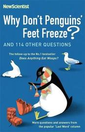 "Why Don't Penguins' Feet Freeze? by ""New Scientist"""