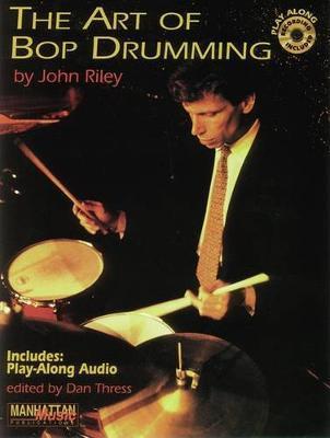 The Art of Bop Drumming by John Riley image