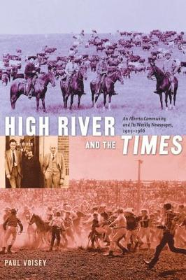 High River and the Times by Paul Voisey