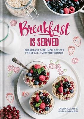 Breakfast is Served by Laura Ascari