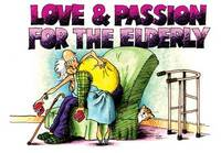 Love and Passion for the Elderly by Jex Silvey