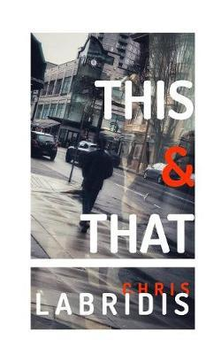 This & That by Chris Labridis