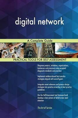 Digital Network a Complete Guide by Gerardus Blokdyk