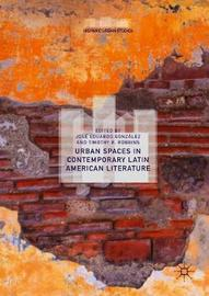 Urban Spaces in Contemporary Latin American Literature image