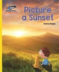Reading Planet - Picture a Sunset - Yellow: Galaxy by Teresa Heapy