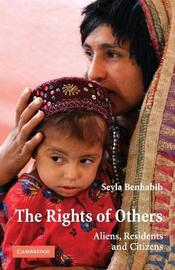 The Rights of Others by Seyla Benhabib