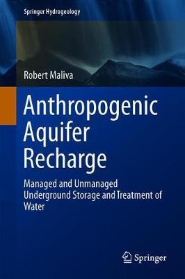 Anthropogenic Aquifer Recharge by Robert G Maliva image
