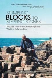 Stumbling Blocks to Stepping Stones by Doug Zahn