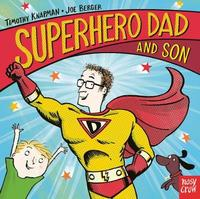 Superhero Dad and Son by Timothy Knapman
