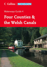 Nicholson Guide to the Waterways: No. 4: Four Counties & the Welsh Canals