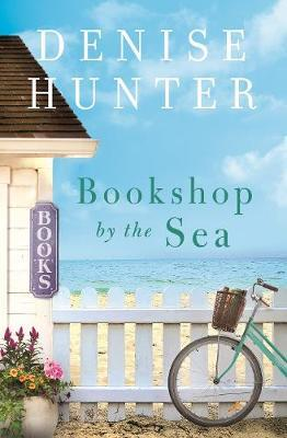 Bookshop by the Sea by Denise Hunter