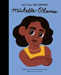 Michelle Obama: Volume 62 by Maria Isabel Sanchez Vegara