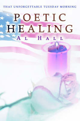 Poetic Healing by Al Hall image