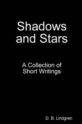 Shadows and Stars by D.B. Lindgren image