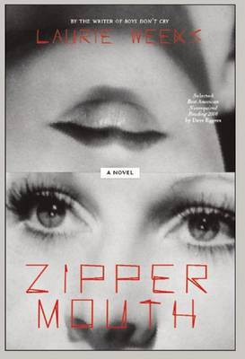 Zipper Mouth by Laurie Weeks image