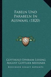 Fabeln Und Parabeln in Auswahl (1820) by August Gottlieb Meissner
