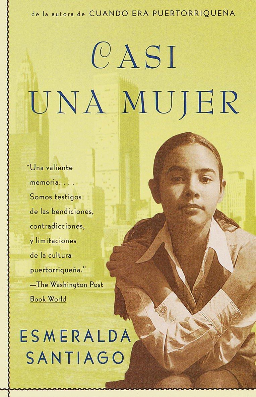 Casi Una Mujer by Esmeralda Santiago image