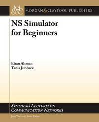 NS Simulator for Beginners by Eitan Altman