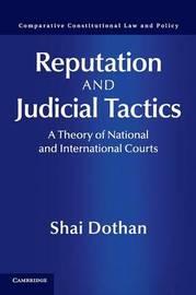 Reputation and Judicial Tactics by Shai Dothan