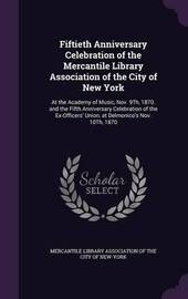 Fiftieth Anniversary Celebration of the Mercantile Library Association of the City of New York image