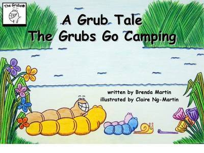 A Grub Tale - The Grubs Move in by Brenda Martin image