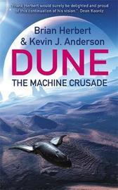 The Machine Crusade (Legends of Dune #2) by Brian Herbert
