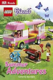 LEGO (R) Friends Summer Adventures by Catherine Saunders
