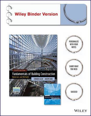 Fundamentals of Building Construction, 6E Wiley Binder Version and Exercises in Building Construction Wiley Binder Version W/ Irc Access Card by Edward Allen image
