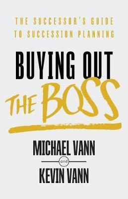 Buying Out the Boss by Michael Vann image