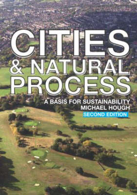 Cities and Natural Process by Michael Hough image