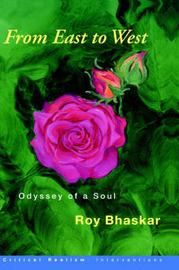 From East to West: Odyssey of a Soul by Prof. Roy Bhaskar image