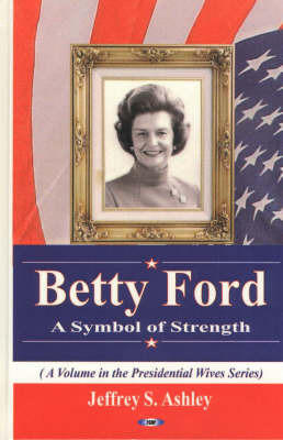 betty ford case study In 1936, after bloomer graduated from high school, she proposed continuing her study of dance in new york city  ford, betty betty ford center (2003).