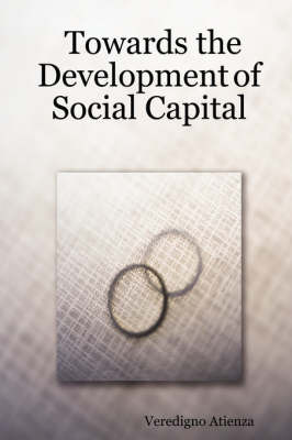 Towards the Development of Social Capital by Veredigno Atienza