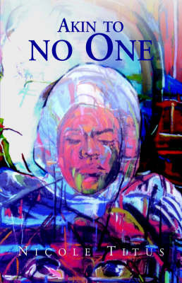 Akin to No One by Nicole Titus