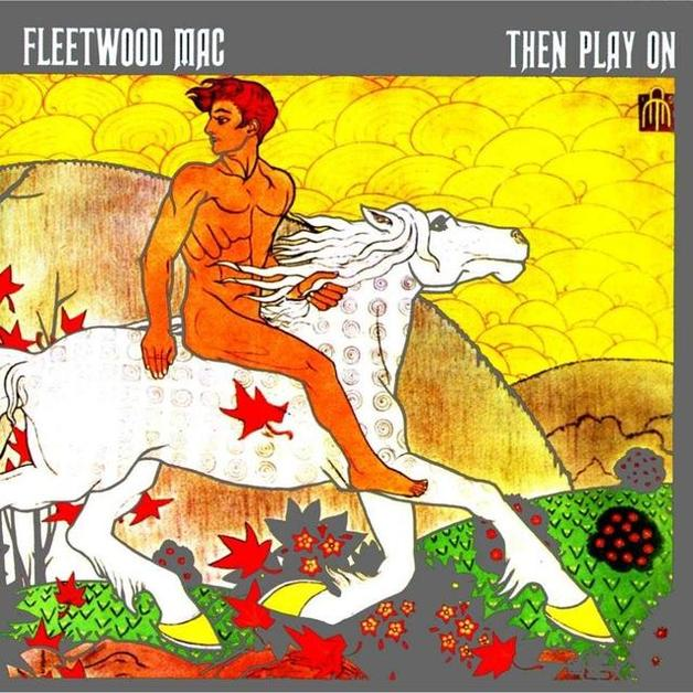 Then Play On (Extended Edition) by Fleetwood Mac