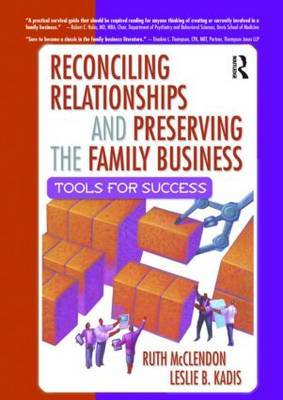 Reconciling Relationships and Preserving the Family Business by Ruth McClendon image