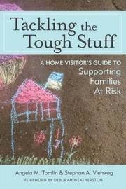 Tackling the Tough Stuff by Angela M. Tomlin