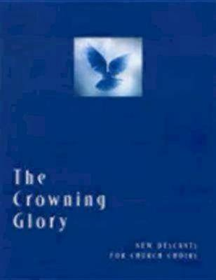 The Crowning Glory by Marilyn Haskel