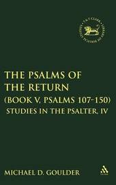 The Psalms of the Return (Book V, Psalms 107-150) by M.D. Goulder image